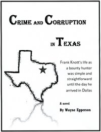 Crime And Corruption In Texas