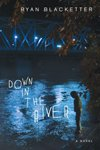Down-in-the-River