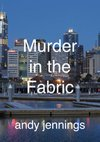 Murder In The Fabric