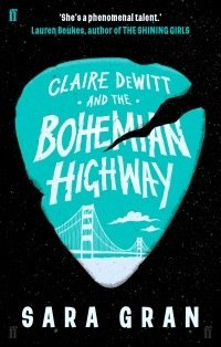 claire_dewitt_and_the_bohemian_highway