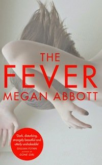 The Fever (Megan Abbott)