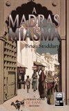 Madras Miasma