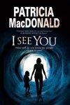 I See You (Patricia MacDonald)