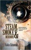 Steam Smoke and Mirrors