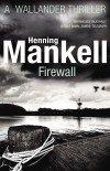 Henning Mankell Firewall