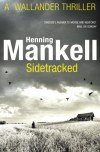 Henning Mankell Sidetracked