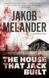 Jakob Melander House That Jack Built