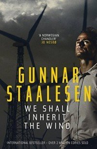 Gunnar Staalesen We Shall Inherit the Wind