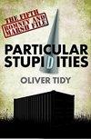 Particular Stupidities