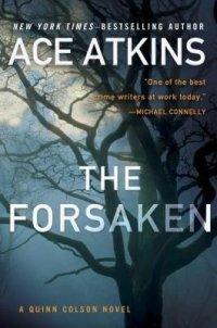 Ace Atkins, The Forsaken