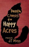 Death Comes To Happy Acres