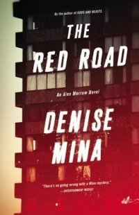 The Red Road, Denise Mina