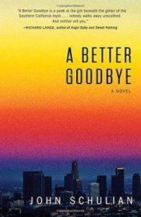 A Better Goodbye, John Schulian