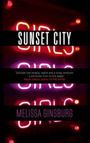 Sunset City, Melissa Ginsburg