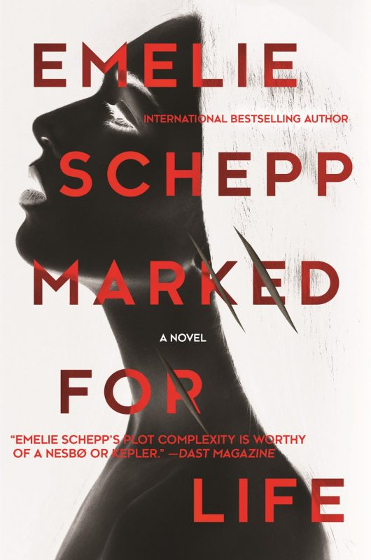 Emelie Schepp MARKED-FOR-LIFE