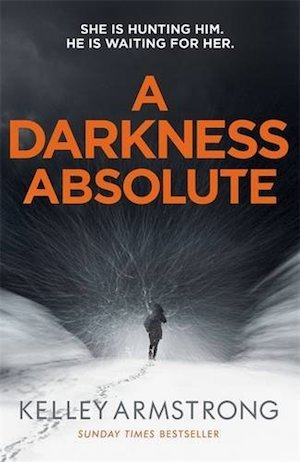 A Darkness Absolute, Kelley Armstrong