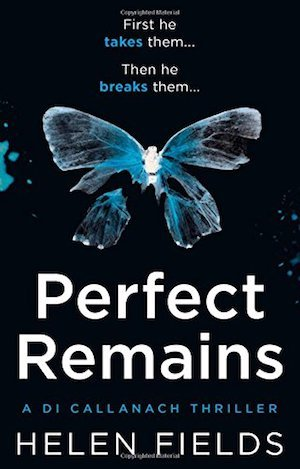 Perfect Remains, Helen Fields