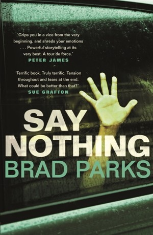 Say Nothing, Brad Parks
