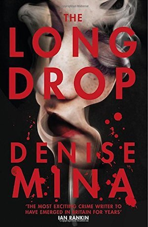 The Long Drop, Denise Mina