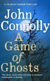 A Game of Ghosts, John Connolly
