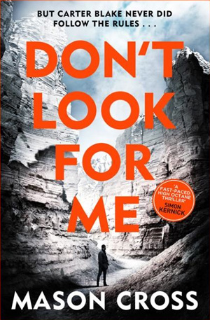 Front cover of Don't Look for Me by Mason Cross